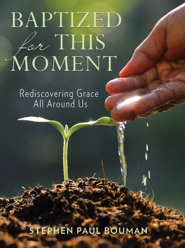 Baptized for This Moment: A Congregational Guide to Lamentation and Response