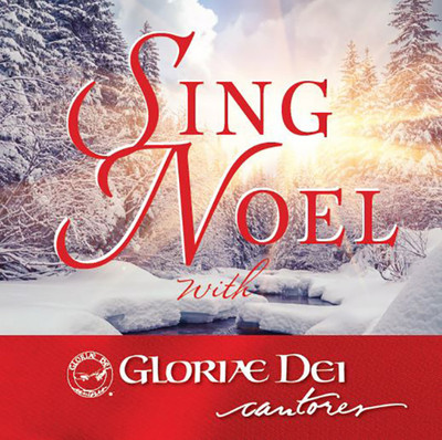 Sing Noel (Compact Disc): with Gloria Dei Cantores