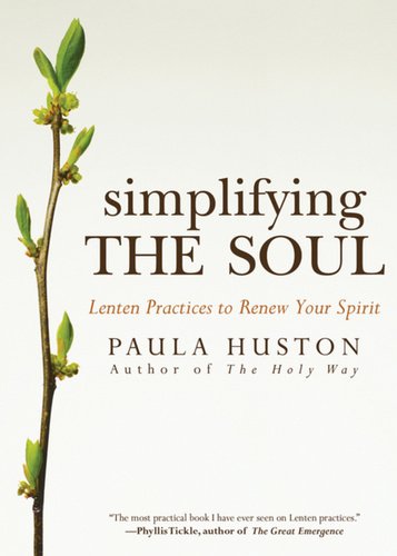 Simplifying the Soul: Lenten Practices to Renew Your Spirit