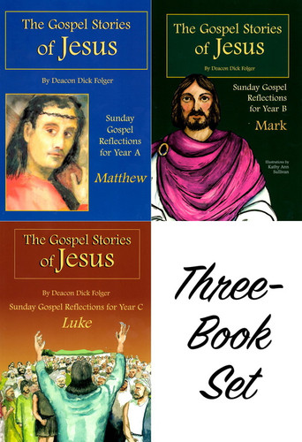 [The Gospel Stories of Jesus] The Gospel Stories of Jesus - Three-Book Set: Sunday Gospel Reflections for Years A, B, and C