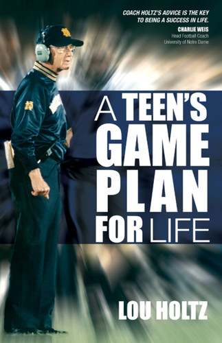 A Teen's Game Plan for Life
