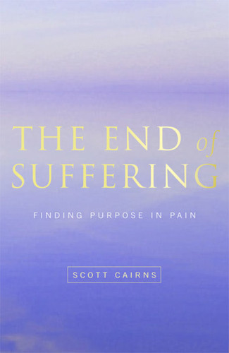 The End of Suffering: Finding Purpose in Pain