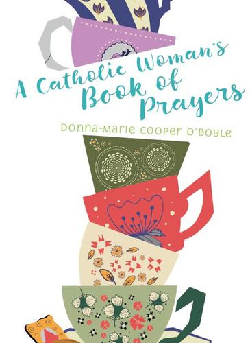 Catholic Woman's Book of Prayers
