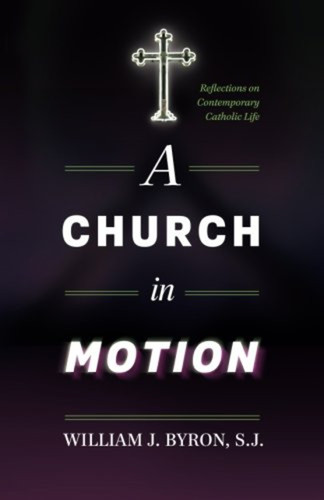 A Church in Motion: Reflections on Contemporary Catholic Life