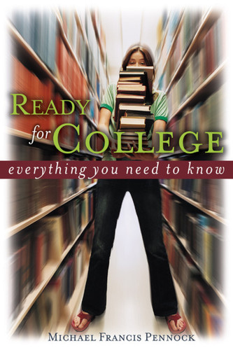 Ready for College: Everything You Need to Know