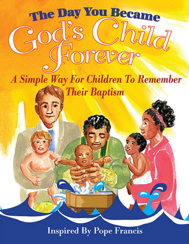 The Day You Became God's Child Forever (Pack of 25 Cards): Laminated Card to Help Children Remember their Baptism