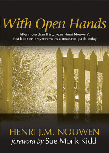 With Open Hands: An Introduction to Prayer