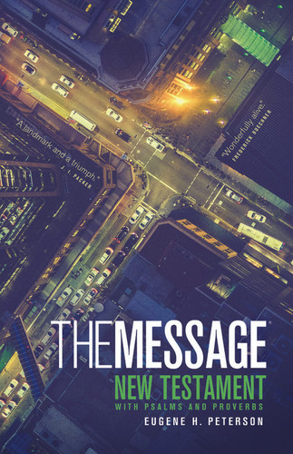 The Message: New Testament with Psalms and Proverbs (large)