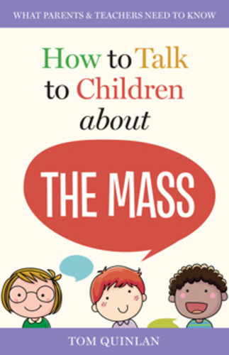 [How to Talk to Children series] How to Talk to Children About the Mass (Booklet)
