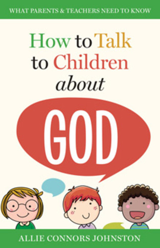 [How to Talk to Children series] How to Talk to Children About God (Booklet)