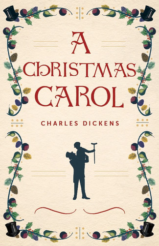 A Christmas Carol: with Original Illustrations