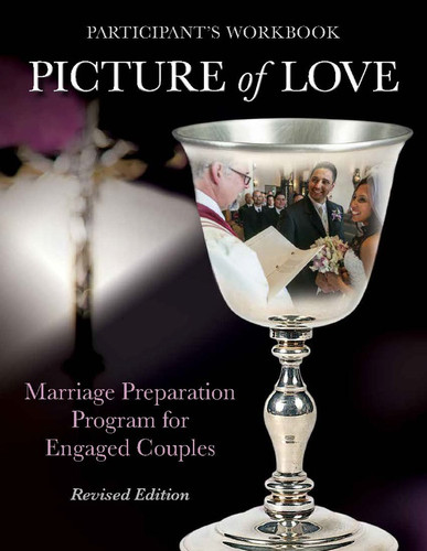 [Picture of Love series] Participant's Workbook for Engaged Couples: Marriage Preparation - Revised Edition