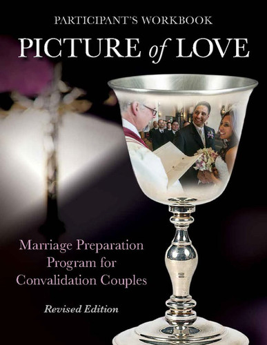 [Picture of Love series] Participant's Workbook for Convalidation Couples: Marriage Preparation - Revised Edition