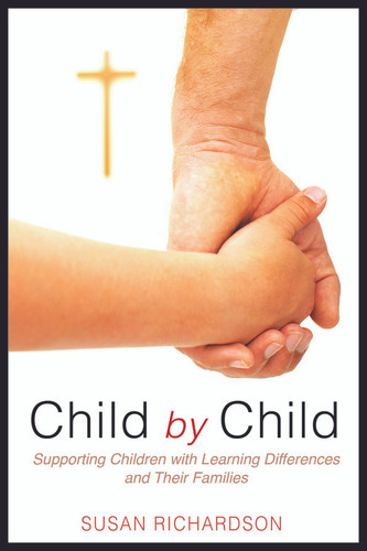 Child by Child: Supporting Children with Learning Differences and Their Families