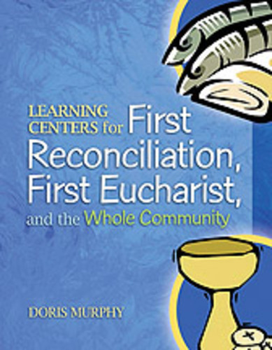 [Learning Centers series] Learning Centers for First Eucharist & Reconciliation