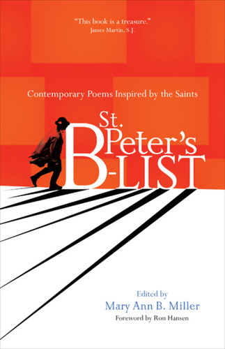 St. Peter's B-list: Contemporary Poems Inspired by the Saints