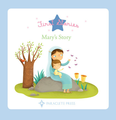 Mary's Story (Board book)