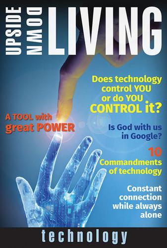 [Upside-Down Living series] Technology: A Bible Study Series