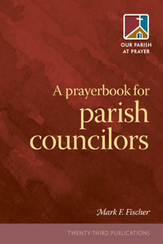A Prayerbook for Parish Councilors (Booklet)