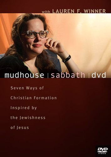 Mudhouse Sabbath (DVD): 7 Ways of Christian Formation Based on the Jewishness of Jesus
