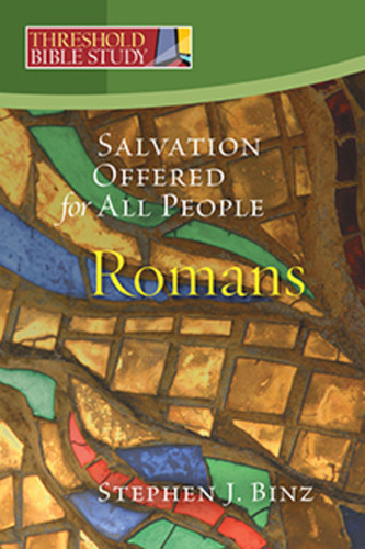 [Threshold Bible Study series] Romans: Salvation Offered to All