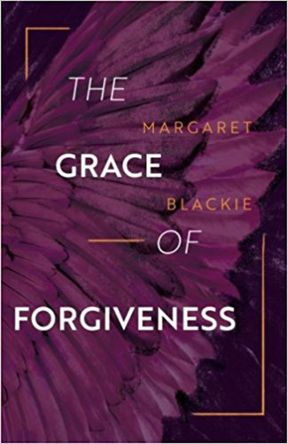 The Grace of Forgiveness