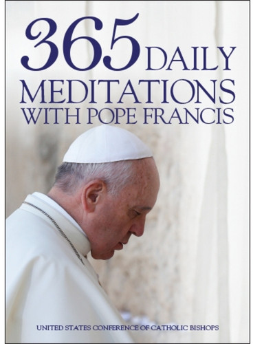365 Daily Meditations with Pope Francis