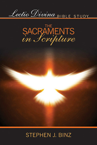 [Lectio Divina Bible Study] The Sacraments in Scripture