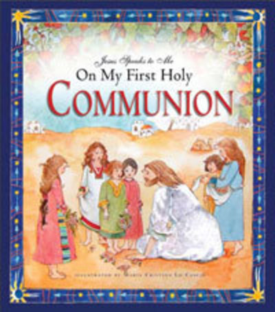 Jesus Speaks To Me On My First Holy Communion