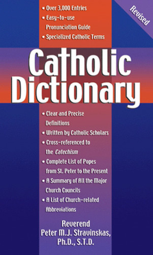 Catholic Dictionary: Revised Edition