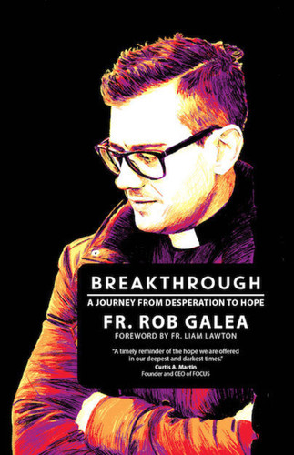 Breakthrough: A Journey from Desperation to Hope