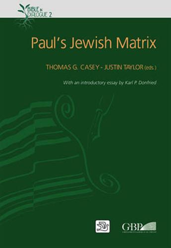 Paul's Jewish Matrix