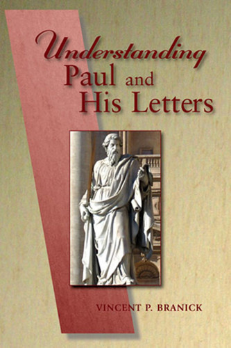 Understanding Paul and His Letters