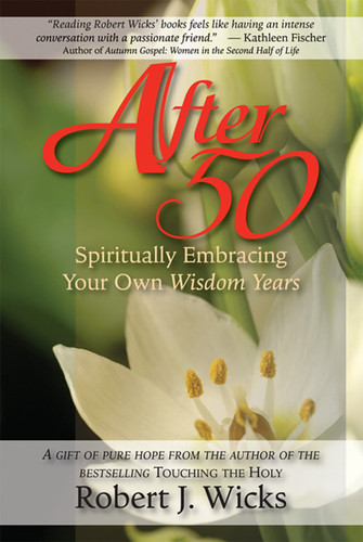 After 50: Spiritually Embracing Your Own Wisdom