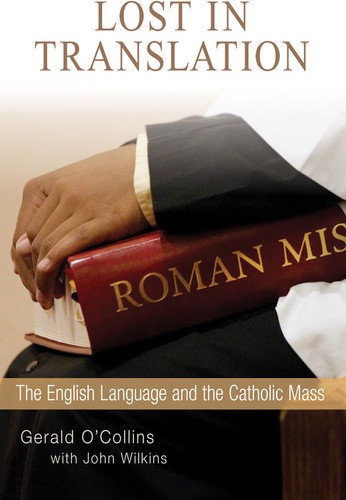 Lost in Translation: The English Language and the Catholic Mass
