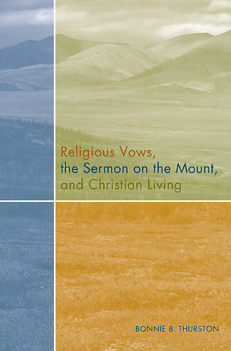 Religious Vows, The Sermon On The Mount, And Christian Living
