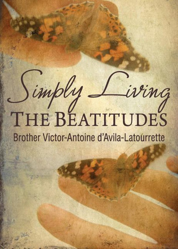 Simply Living the Beatitudes