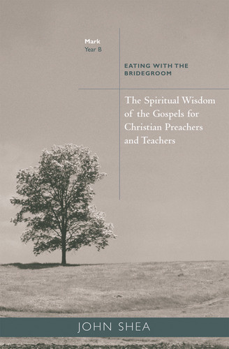 [Sp. Wisdom of the Gospels for Preachers & Teachers] Year B: Eating with the Bridegroom