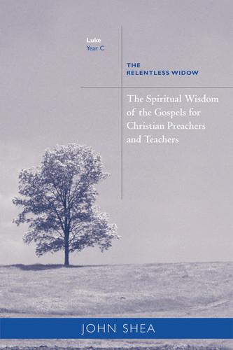 [Sp. Wisdom of the Gospels for Preachers & Teachers] Year C: The Relentless Widow