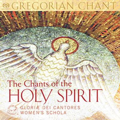 The Chants of the Holy Spirit (CD): Gloriae Dei Cantores Schola