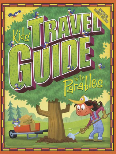 [Kids' Travel Guide series] Kids' Travel Guide to the Parables: 13 Interactive Lessons