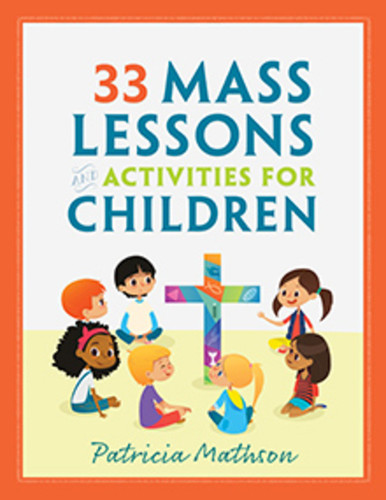 33 Mass Lessons and Activities for Young Children