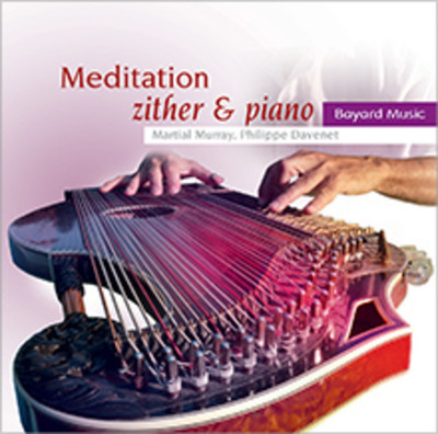 Meditation - Instrumental Music for Prayer and Reflection (CD): Zither & Piano