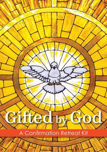[Gifted by God] Gifted by God (DVD): A Confirmation Retreat Kit