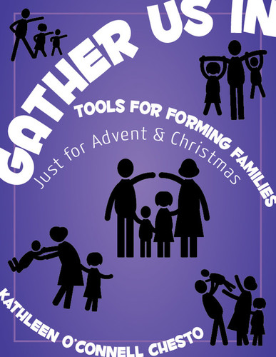 Gather Us In - Just for Advent & Christmas (eResource): Tools for Forming Families