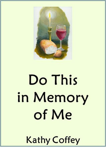 Do This in Memory of Me (eResource): A First Communion Retreat for Parents