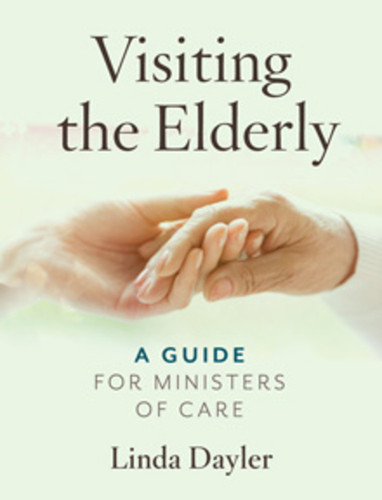 Visiting the Elderly (Booklet): A Guide for Ministers of Care