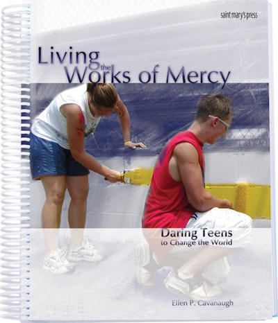 Living the Works of Mercy (Spiral)
