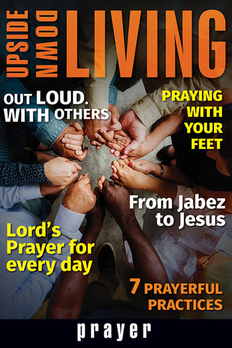 [Upside-Down Living series] Prayer: A Bible Study Series