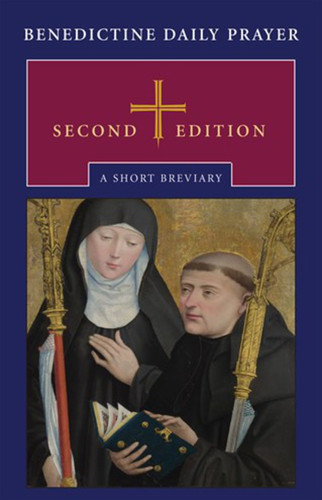 Benedictine Daily Prayer (Leatherflex with Ribbon): A Short Breviary, Second Edition